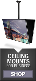 Ceiling Mounts for Business