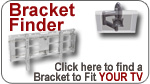 Find a bracket to Fit YOUR TV